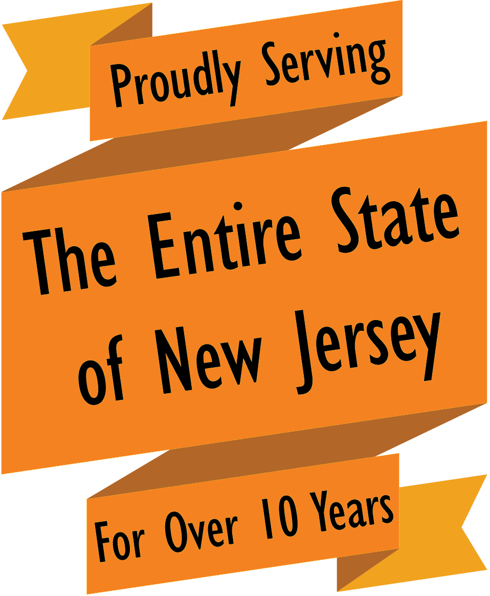 Proudly Serving Thre Entire State of New Jersey For Over 10 Years